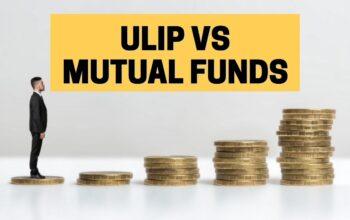 ULIP vs Mutual Fund: Where Should I Invest