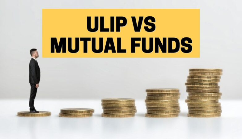 ULIP vs Mutual Fund: Where Should I Invest